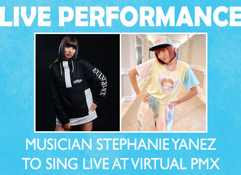 Musician Stephanie Yanez to sing live at virtual PMX.