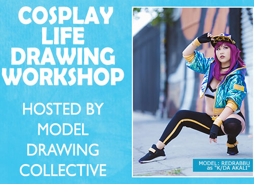 Cosplay Life Drawing Workshop hosted by Model Drawing Collective