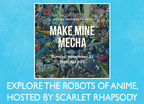 Anime Panel: Make Mine Mecha: History of Giant Robots